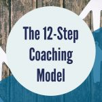 The 12-Step Coaching Model (Introductory Session)