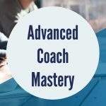 Advanced Coach Mastery Training in Sydney