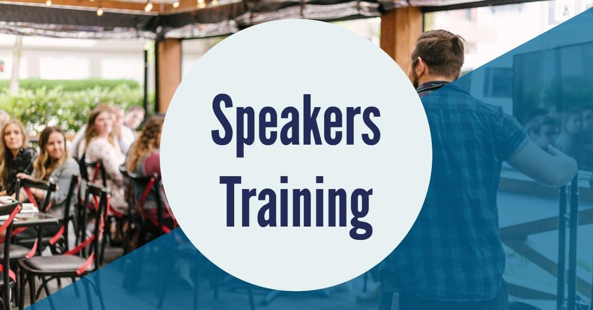 Speakers Training