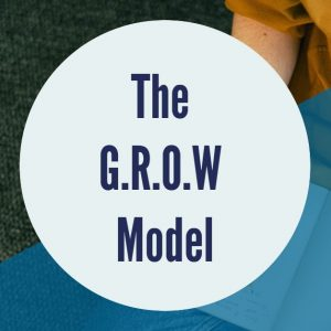 The G.R.O.W Model