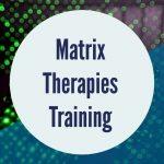Matrix Therapies Training in Sydney