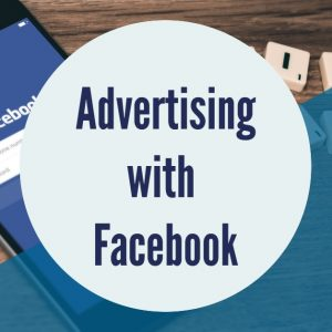 Advertising with Facebook