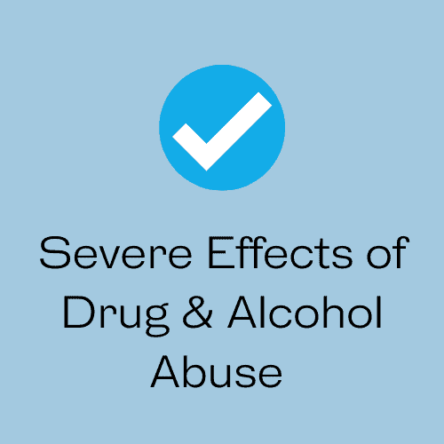 Severe Effects of Drug & Alcohol Abuse